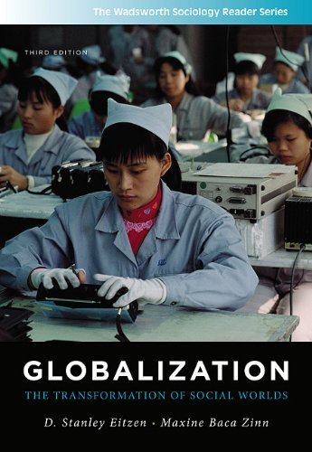 Globalization The Transformation of Social Worlds 3rd 2012 9781111301583 Front Cover