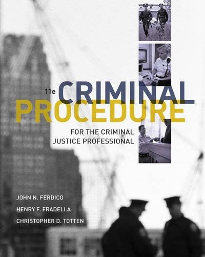Criminal Procedure for the Criminal Justice Professional  11th 2013 edition cover