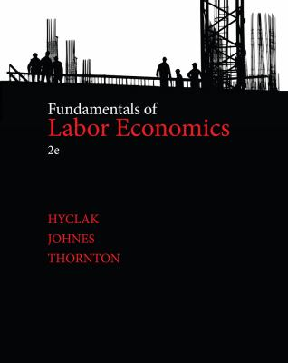 Fundamentals of Labor Economics  2nd 2013 9781133561583 Front Cover