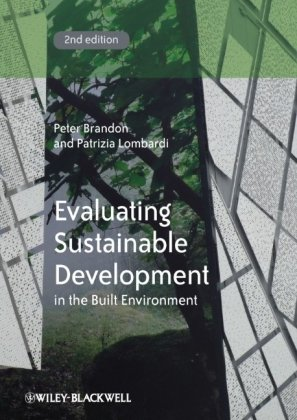 Evaluating Sustainable Development In the Built Environment 2nd 2011 9781405192583 Front Cover