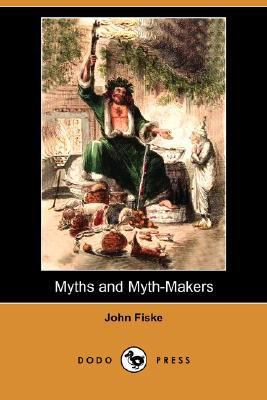 Myths and Myth-Makers  N/A 9781406559583 Front Cover