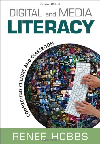 Digital and Media Literacy Connecting Culture and Classroom  2011 edition cover