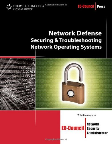 Network Defense Securing and Troubleshooting Network Operating Systems  2011 edition cover