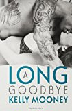 Long Goodbye  N/A 9781493647583 Front Cover