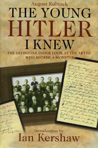 Young Hitler I Knew The Definitive Inside Look at the Artist Who Became a Monster  2011 9781611450583 Front Cover