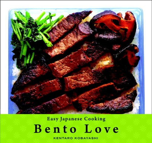 Bento Love Easy Japanese Cooking  2009 9781934287583 Front Cover