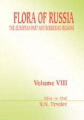 Flora of Russia The European Part and Bordering Regions  2003 9789054107583 Front Cover
