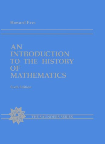 Introduction to the History of Mathematics  6th 1990 (Revised) 9780030295584 Front Cover