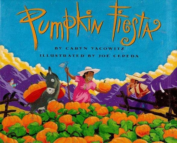 Pumpkin Fiesta   1998 9780060276584 Front Cover