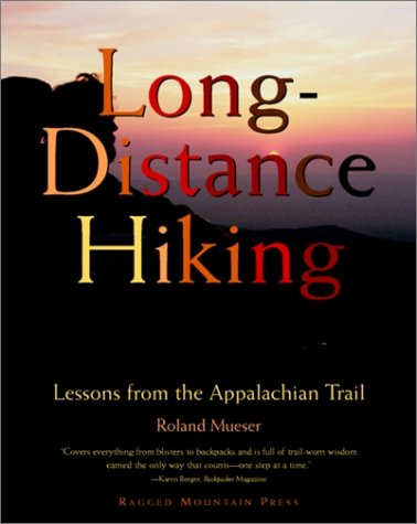 Long-Distance Hiking Lessons from the Appalachian Trail  1998 edition cover