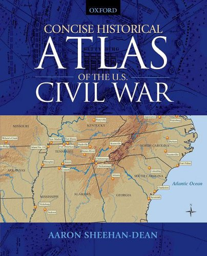 Concise Historical Atlas of the U. S. Civil War   2009 edition cover