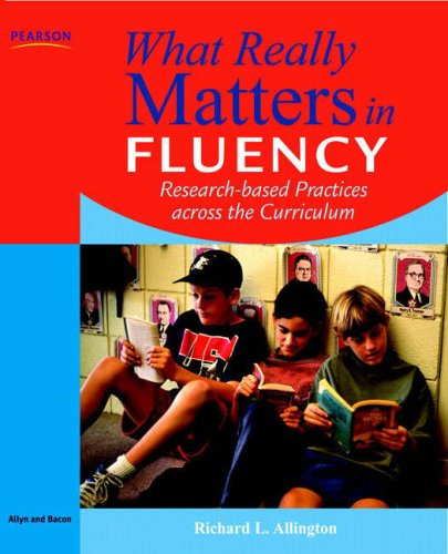 What Really Matters in Fluency Research-Based Practices Across the Curriculum  2009 edition cover