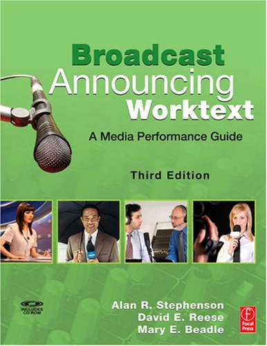 Broadcast Announcing Worktext A Media Performance Guide 3rd 2009 (Revised) edition cover