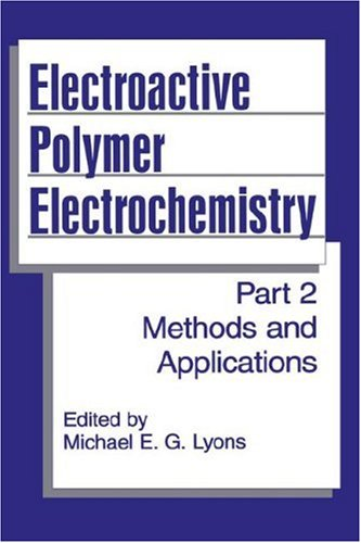 Electroactive Polymer Electrochemistry Methods and Applications  1996 9780306451584 Front Cover