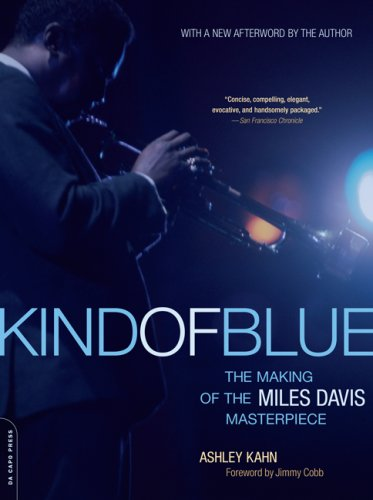 Kind of Blue The Making of the Miles Davis Masterpiece N/A 9780306815584 Front Cover