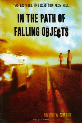 In the Path of Falling Objects   2009 9780312375584 Front Cover