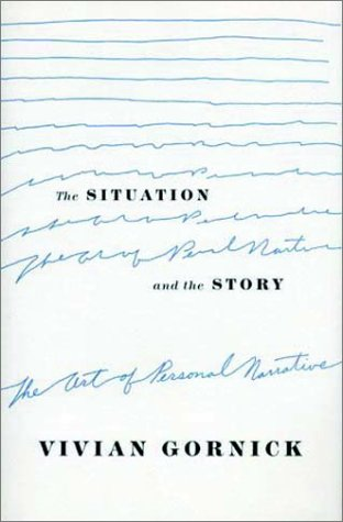 Situation and the Story The Art of Personal Narrative  2002 edition cover