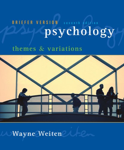 Psychology Themes and Variations: Briefer Version 7th 2008 (Brief Edition) 9780495100584 Front Cover