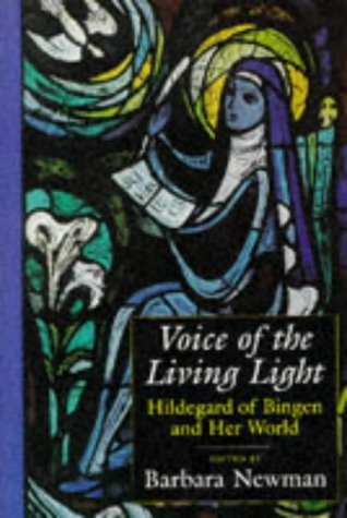 Voice of the Living Light Hildegard of Bingen and Her World  1998 edition cover