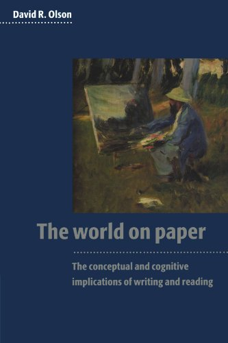 World on Paper The Conceptual and Cognitive Implications of Writing and Reading  1996 edition cover
