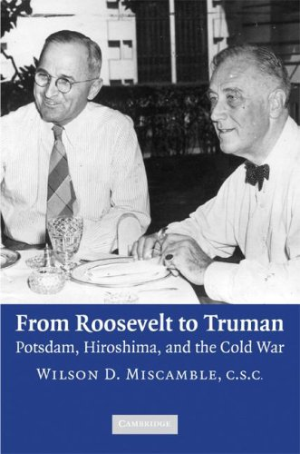 From Roosevelt to Truman Potsdam, Hiroshima, and the Cold War  2008 9780521728584 Front Cover