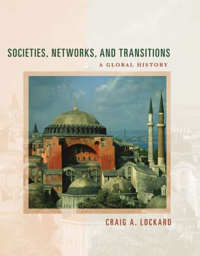 Societies, Networks, and Transitions A Global History, Updated with Geography Overview  2008 9780547047584 Front Cover