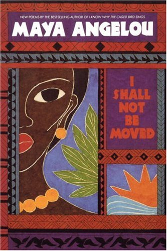 I Shall Not Be Moved  N/A 9780553354584 Front Cover