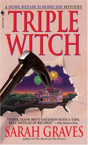 Triple Witch A Home Repair Is Homicide Mystery  1999 9780553578584 Front Cover