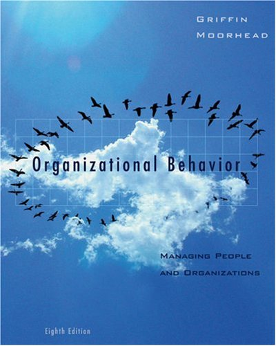 Organizational Behavior Managing People and Organizations 8th 2007 edition cover