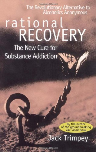 Rational Recovery The New Cure for Substance Addiction  1996 edition cover