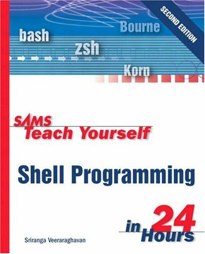 Sams Teach Yourself Shell Programming in 24 Hours  2nd 2002 (Revised) edition cover