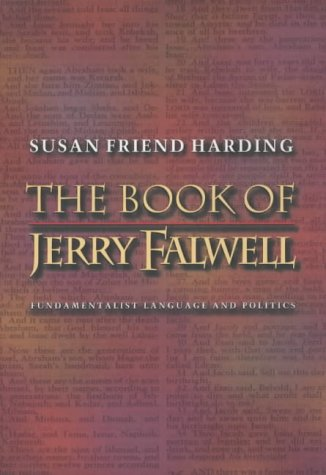 Book of Jerry Falwell Fundamentalist Language and Politics  2001 edition cover