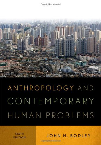 Anthropology and Contemporary Human Problems  6th 2012 edition cover