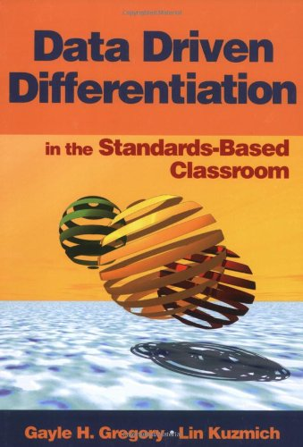 Data Driven Differentiation in the Standards-Based Classroom   2004 9780761931584 Front Cover