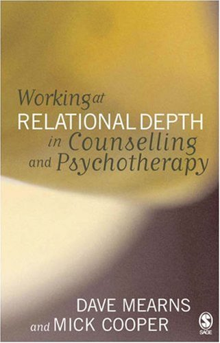 Working at Relational Depth in Counselling and Psychotherapy   2005 edition cover