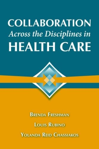 Collaboration Across the Disciplines in Health Care   2010 edition cover