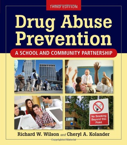 Drug Abuse Prevention  3rd 2011 (Revised) 9780763771584 Front Cover