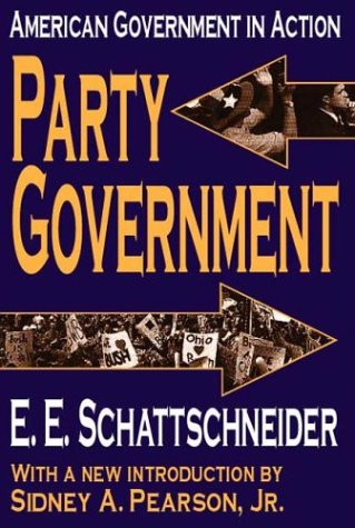Party Government American Government in Action  2003 9780765805584 Front Cover