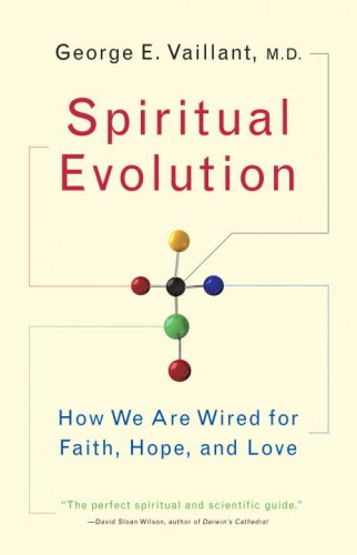 Spiritual Evolution How We Are Wired for Faith, Hope, and Love N/A edition cover