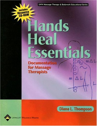 Hands Heal Essentials Documentation for Massage Therapists  2006 edition cover