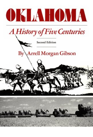 Oklahoma : A History of Five Centuries 2nd 1981 (Reprint) edition cover