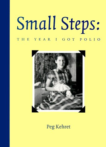 Small Steps The Year I Got Polio  1996 edition cover