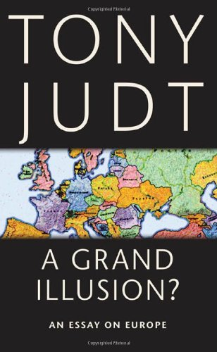 Grand Illusion? An Essay on Europe  2011 edition cover