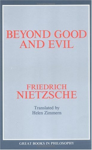 Beyond Good and Evil Prelude to a Philosophy of the Future Unabridged  9780879755584 Front Cover
