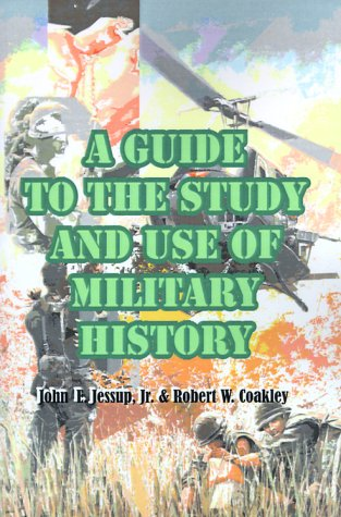 Guide to the Study and Use of Military History  N/A edition cover