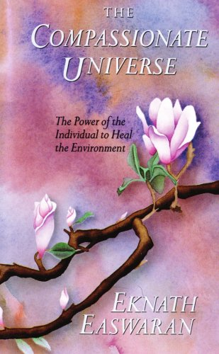 Compassionate Universe The Power of the Individual to Heal the Environment N/A edition cover