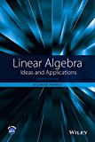 Linear Algebra Ideas and Applications 4th 2016 9781118909584 Front Cover