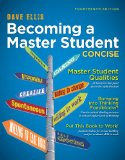 Becoming a Master Student Concise 14th 2015 9781133311584 Front Cover