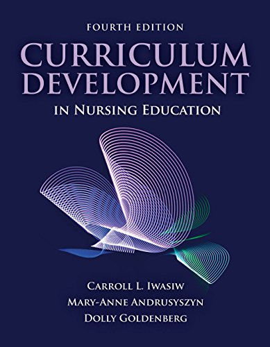 Curriculum Development in Nursing Education  4th 2020 (Revised) 9781284143584 Front Cover