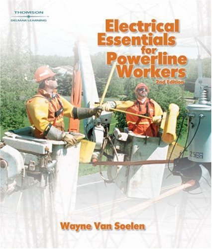Electrical Essentials for Powerline Workers  2nd 2005 (Revised) 9781401883584 Front Cover